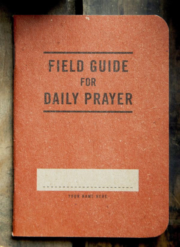 Field Guide for Daily Prayer - Seedbed