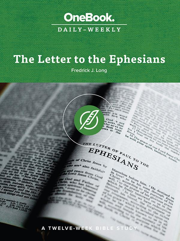 The Letter to the Ephesians (OneBook: Daily-Weekly) - Seedbed