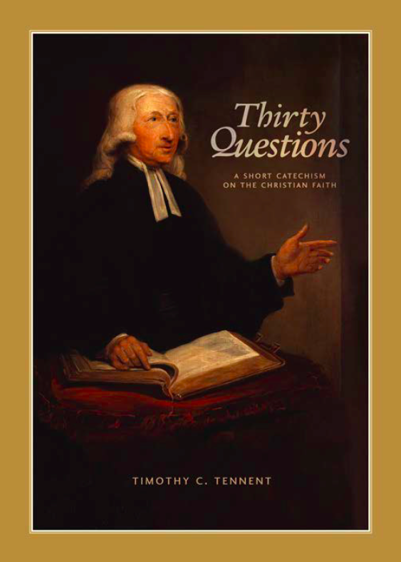 THIRTY QUESTIONS: A Short Catechism on the Christian Faith - Seedbed